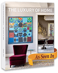 As seen in the Luxury of Home magazine